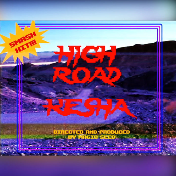 High Road - Kesha