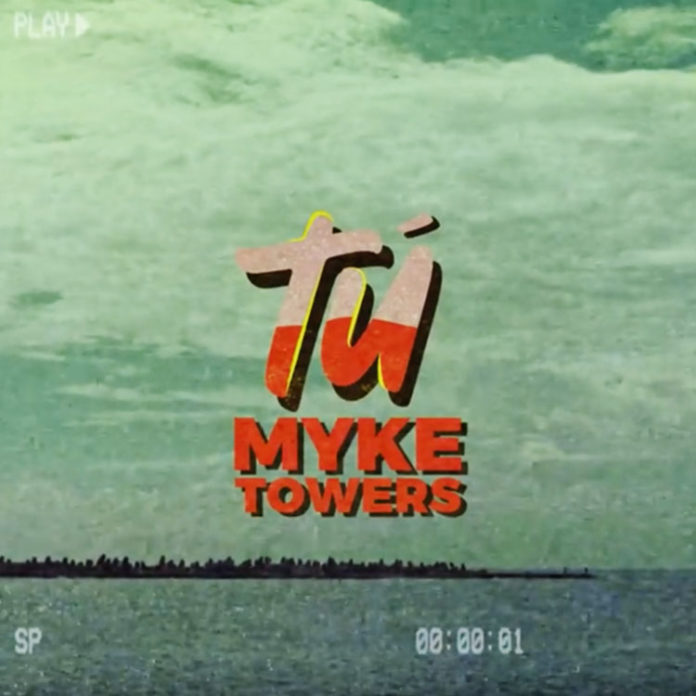 Tú---Myke-Towers