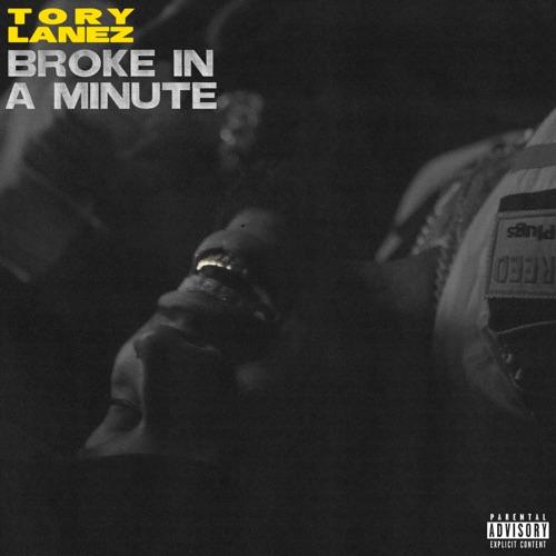 Tory-Lanez-Broke-In-A-Minute-mp3