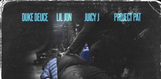 Crunk Ain't Dead (Remix) - Duke Deuce ft. Lil Jon, Juicy J & Project Pat
