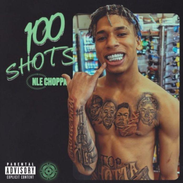 100 Shots - NLE Choppa