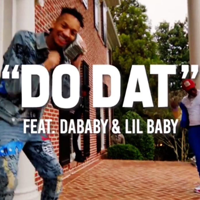 DO DAT - Stunna 4 Vegas ft. Dababy, Lil Baby