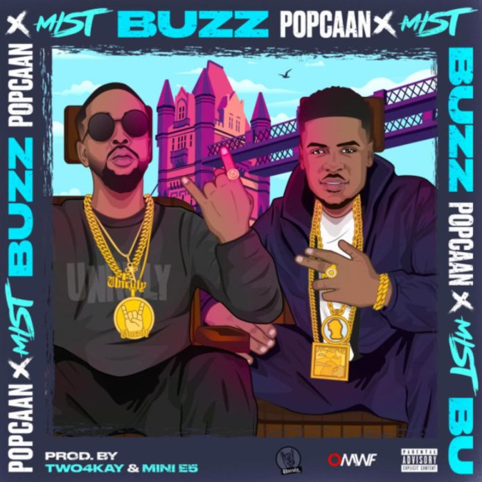 Buzz (U.K. Version) - Popcaan Ft. Mist