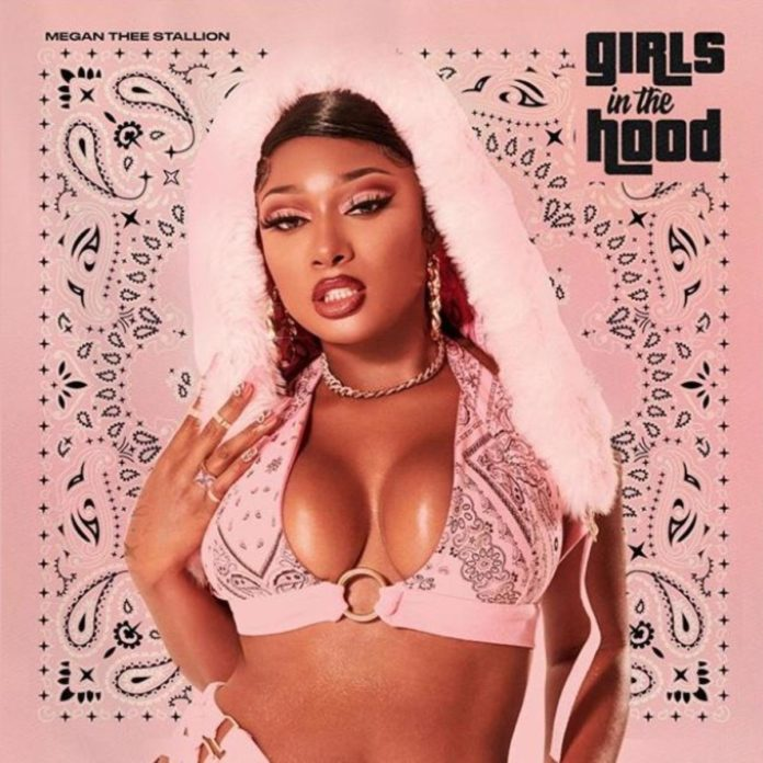 Girls In The Hood - Megan Thee Stallion