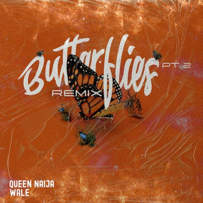 Butterflies Pt. 2 Remix - Queen Naija & Wale