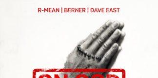 On God - R-Mean Feat. Berner & Dave East