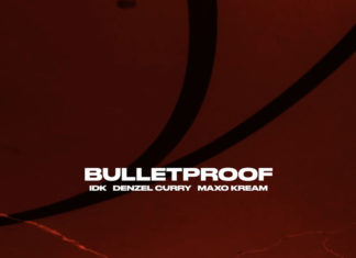 Bulletproof - IDK Feat. Denzel Curry & Maxo Kream