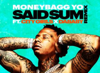 Said Sum Remix - Moneybagg Yo feat. City Girls, DaBaby