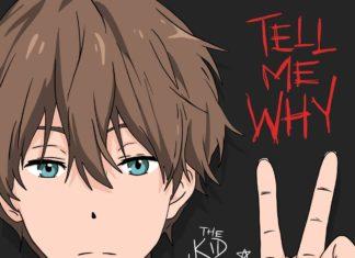 Tell Me Why - The Kid LAROI
