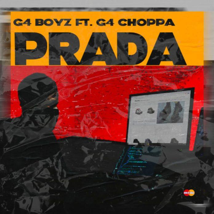 Prada - G4 Boyz Feat. G4 Choppa