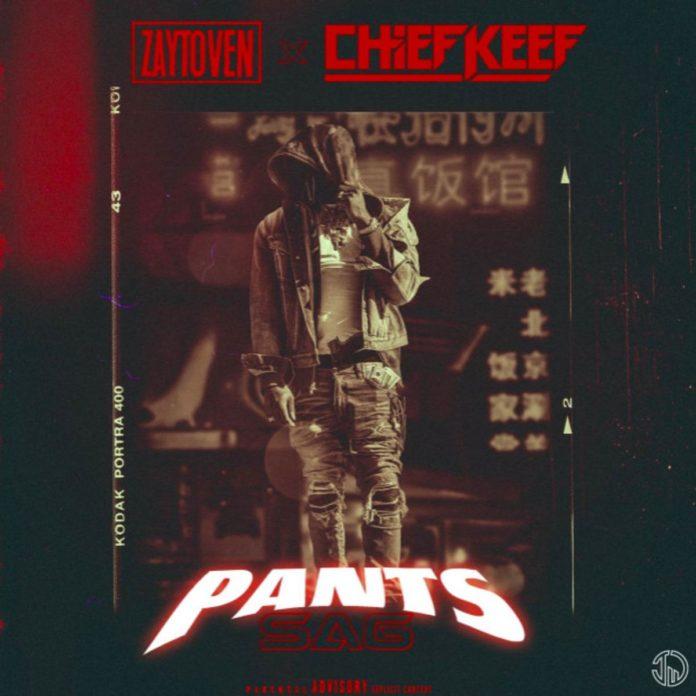Pants Sag - Chief Keef & Zaytoven