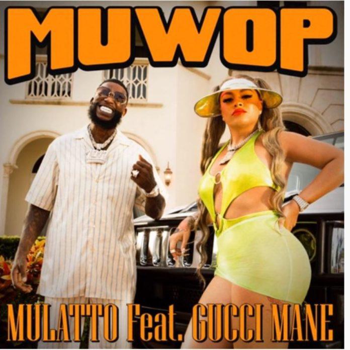 Muwop - Mulatto Feat. Gucci Mane