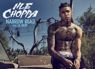 Narrow Road - NLE Choppa Feat. Lil Baby