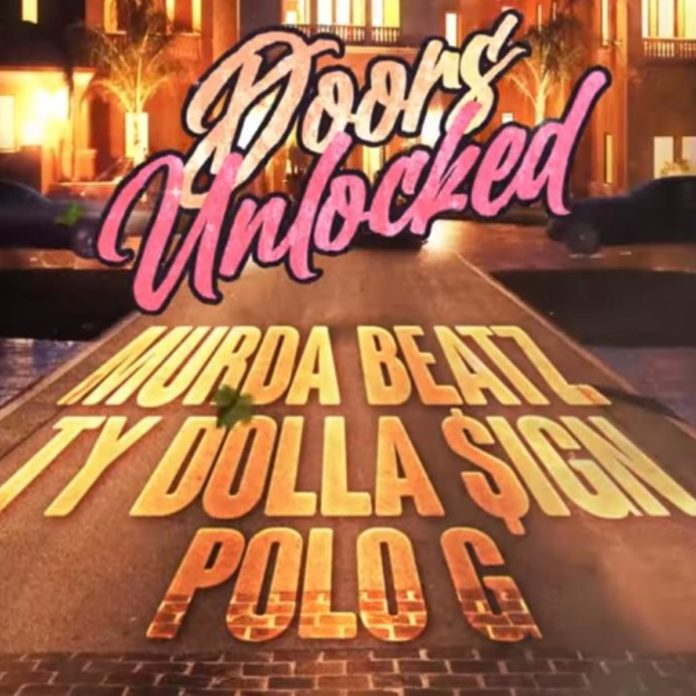 Doors Unlocked - Murda Beatz Feat. Ty Dolla $ign & Polo G