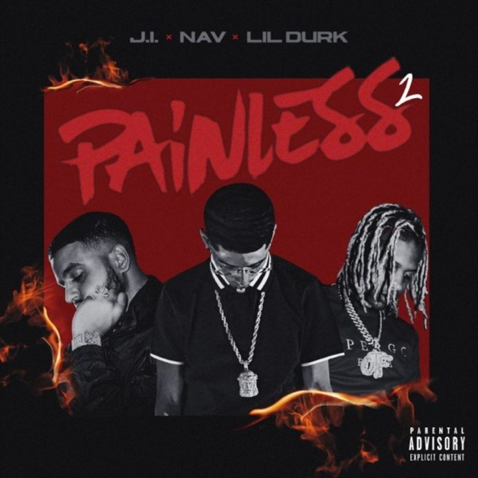 Painless 2 - J.I the Prince of N.Y Feat. Nav & Lil Durk