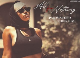 All For Nothing - Paloma Ford Feat. Rick Ross