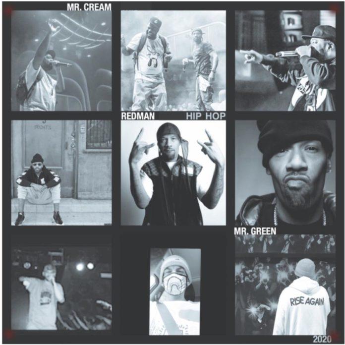 Hip-Hop 2020 - Redman Feat. Mr. Cream & Mr. Green