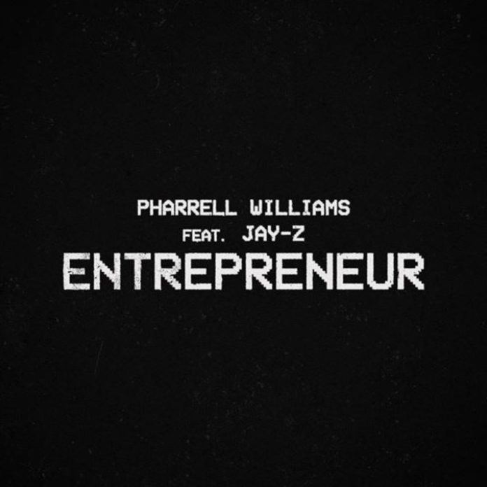 Entrepreneur - Pharrell Feat. Jay-Z