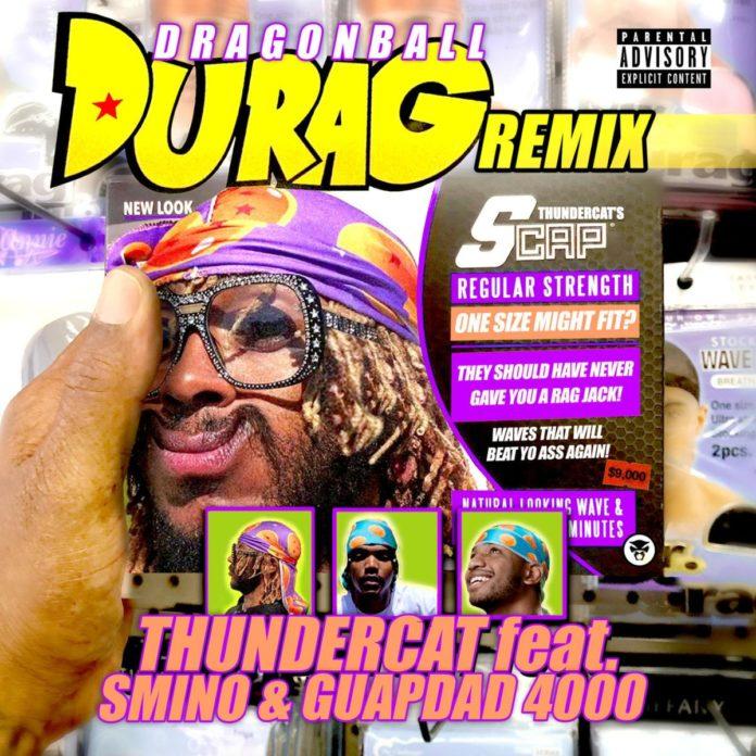 Dragonball Durag Remix - Thundercat Feat. Guapdad 4000 & Smino