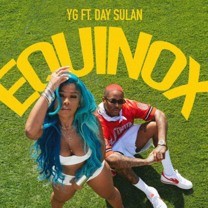 Equinox - YG Feat. Day Sulan