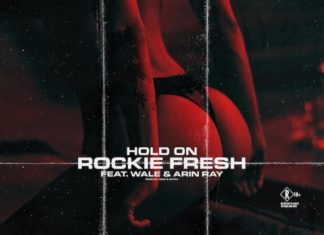Hold On - Rockie Fresh Feat. Wale & Arin Ray