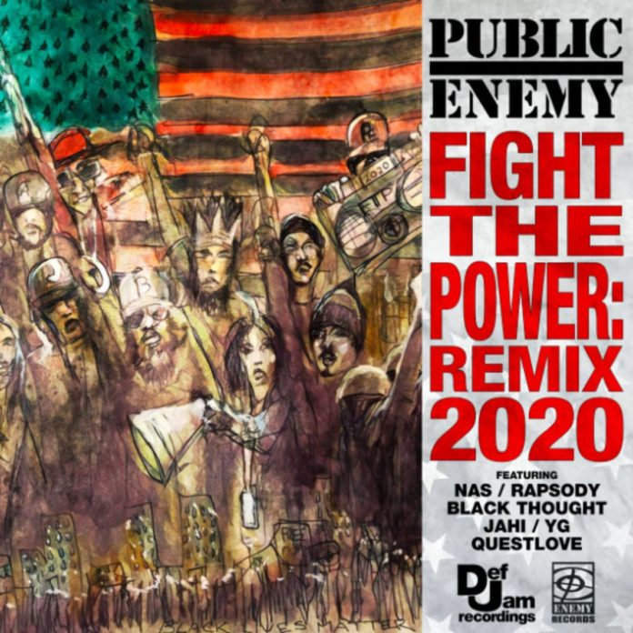 Fight The Power: Remix 2020 - Public Enemy Feat. Nas, YG, Rapsody, Black Thought, Jahi & Questlove