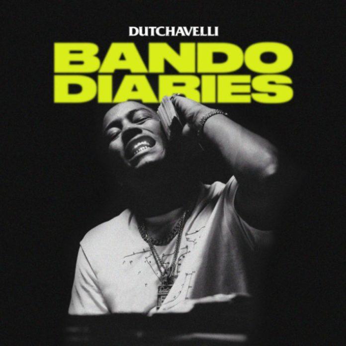 Bando Diaries - Dutchavelli