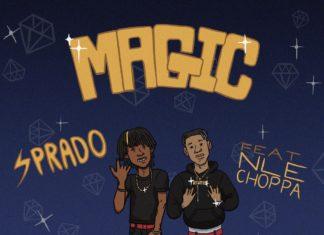 Magic - Sprado Feat. NLE Choppa