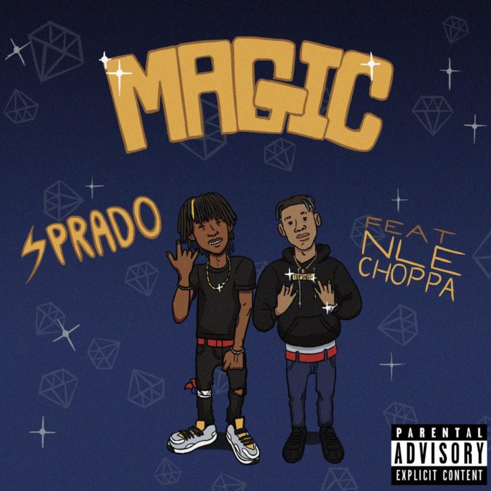 Magic - Sprado Feat. NLE Choppa