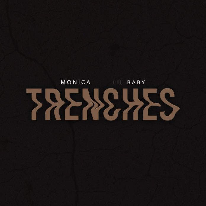 Trenches - Monica Feat. Lil Baby - Produced by The Neptunes