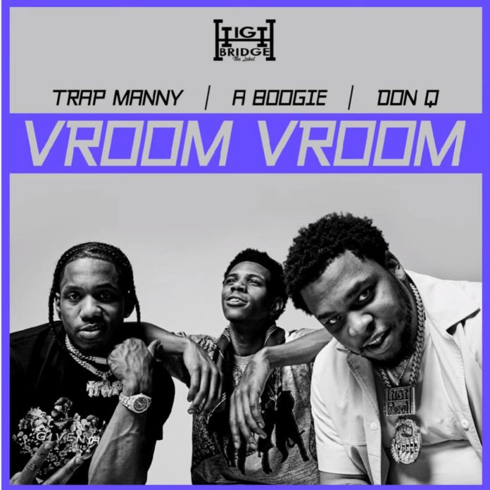 Vroom Vroom - A Boogie Wit Da Hoodie Feat. Don Q & Trap Manny