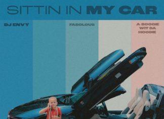 Sittin In My Car - DJ ENVY Feat. A Boogie Wit Da Hoodie & Fabolous