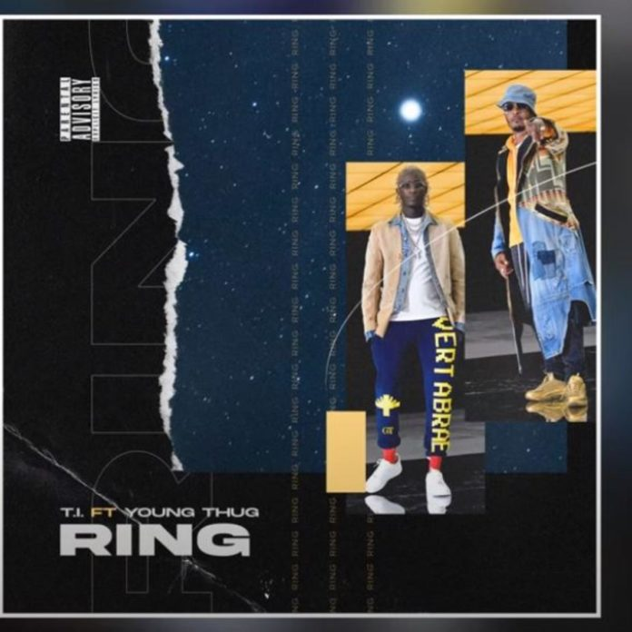 Ring - T.I. Feat. Young Thug