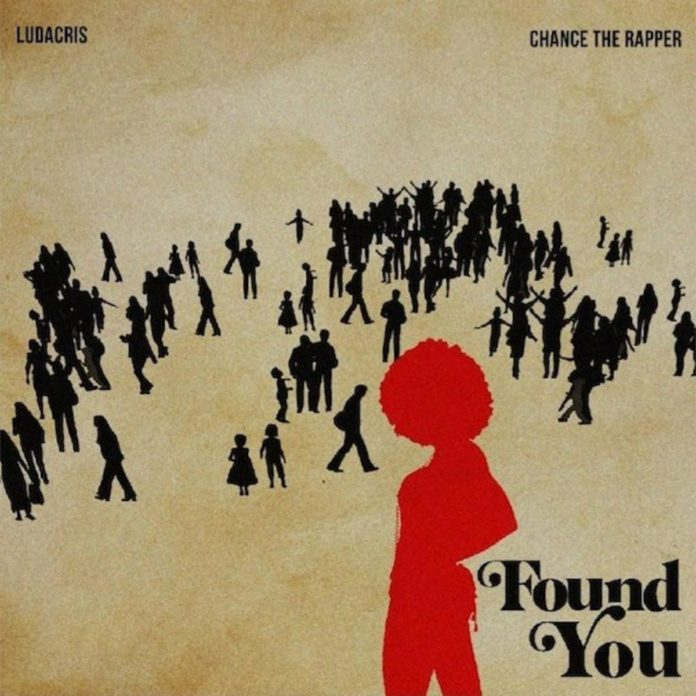 Found You - Ludacris Feat. Chance The Rapper