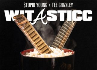Wit A Sticc - $tupid Young Feat. Tee Grizzley