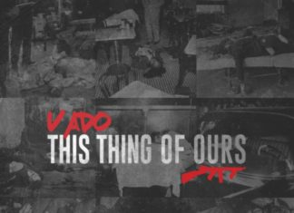 This Thing Of Ours - Vado
