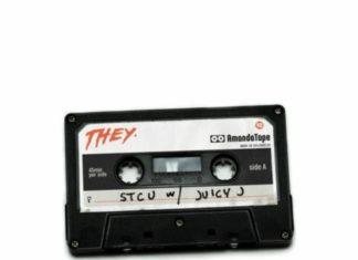 STCU - THEY. Feat. Juicy J