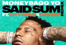 Said Sum (Remix) - MoneyBagg Yo Feat. City Girls & DaBaby