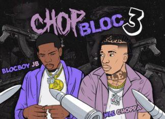ChopBloc Pt. 3 - BlocBoy JB Feat. NLE Choppa