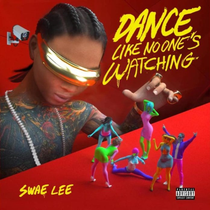 Dance Like No One's Watching - Swae Lee