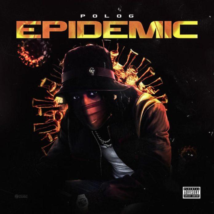Epidemic - Polo G