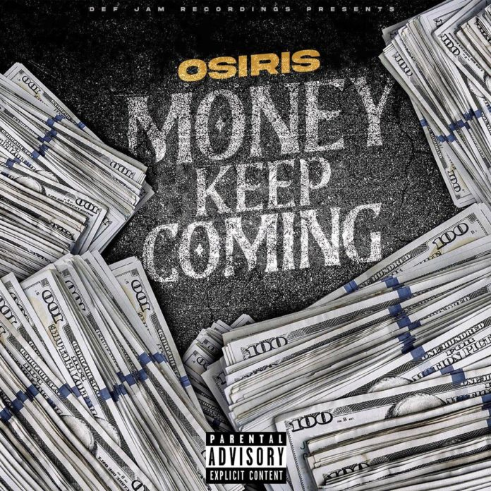Money Keep Coming - YK Osiris