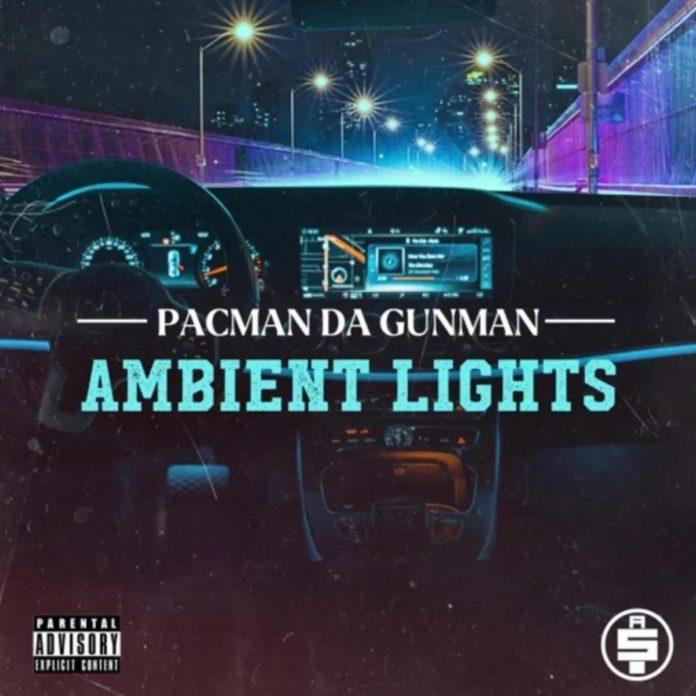 Ambient Lights - Pacman Da Gunman