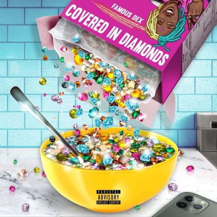 Covered in Diamonds - Famous Dex