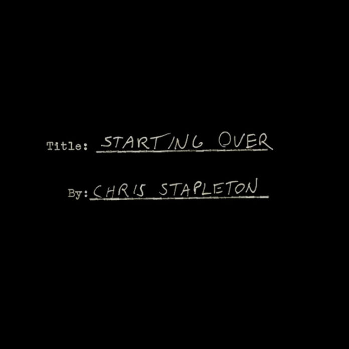 Starting Over - Chris Stapleton (Official Music Video)