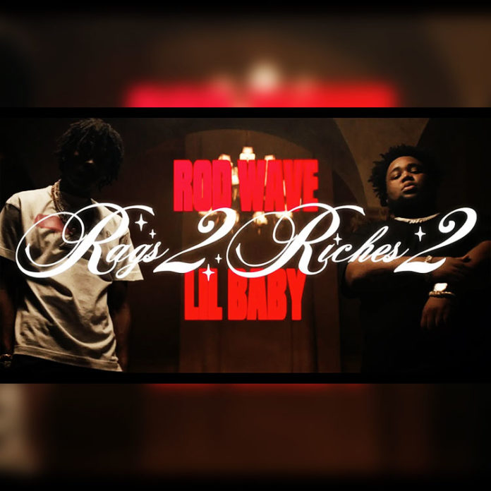 Rags2Riches 2 - Rod Wave ft Lil Baby