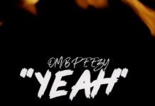 Yeah - OMB Peezy