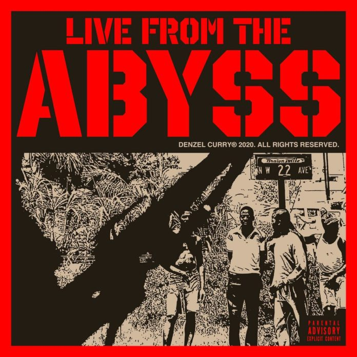Live From The Abyss - Denzel Curry