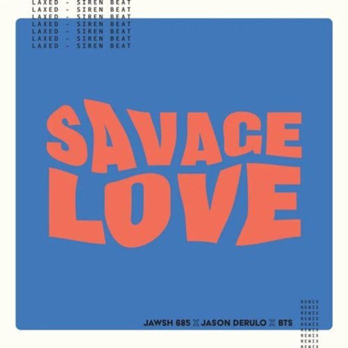 Savage Love (Laxed – Siren Beat) [BTS Remix] - BTS, Jawsh 685 & Jason Derulo