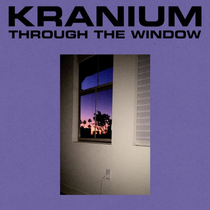 Through The Window - Kranium
